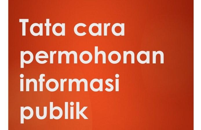 Tata Cara Permohonan Informasi